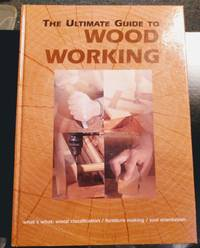image of THE ULTIMATE GUIDE TO WOODWORKING