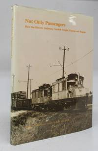 Not Only Passengers: How the Electric Railways Carried Freight, Exprress and Baggage