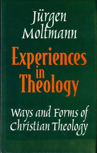 image of Experiences in Theology: Ways and Forms of Christian Theology