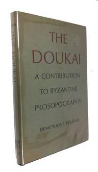 The Doukai: A Contribution to Byzantine Prosopography
