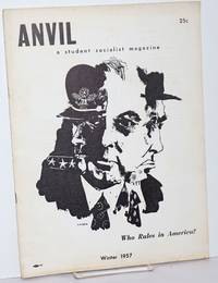 image of Anvil and student partisan, vol. 7, no. 4, Winter, 1957.  Whole no. 15