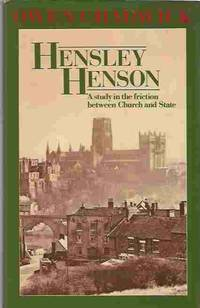 Hensley Henson  A Study in the Friction between Church and State