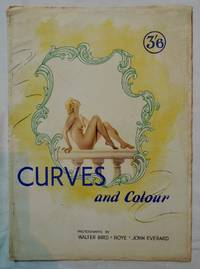 Curves & Color Photographs Walter Bird; Roye; John Everhard; Camera Studies 1943