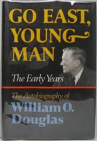 Go East, Young Man: The Early Years