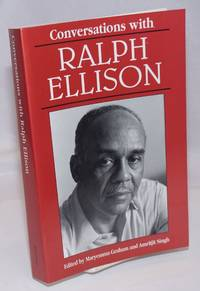 Conversations with Ralph Ellison. Edited by Maremma Graham and Amritjit Singh