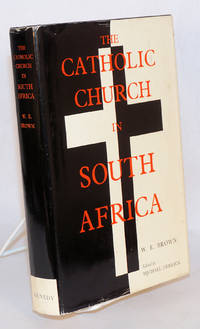 The Catholic Church in South Africa: from its origins to the present day