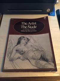 image of The Artist & the Nude. An Anthology of Drawings