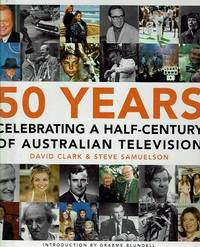 50 Years Celebrating: A Half Century Of Australian Television