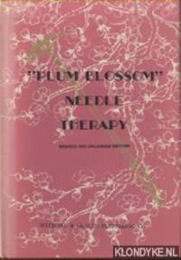 """""""""""Plum Blossom"""""""" Needle Therapy. Revised and enlarged edition"""