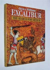 EXCALIBUR : The Search for Arthur
