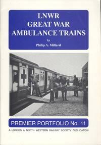 image of LNWR Great War Ambulance Trains.