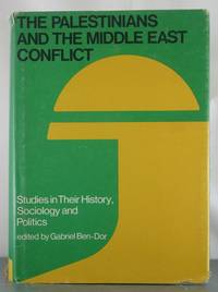 The Palestinians and the Middle East conflict: An international conference held at the Institute...