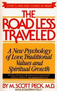 The Road Less Traveled Set : A New Psychology of Love, Traditional Values, and Spiritual Growth by M. Scott Peck - 1980