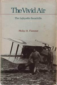 The Vivid Air, the Lafayette Escadrille