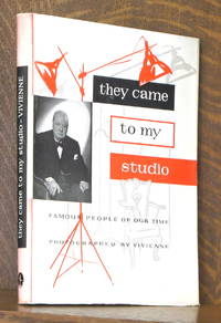 image of THEY CAME TO MY STUDIO, FAMOUS PEOPLE OF OUR TIME