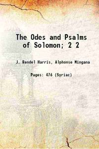 The Odes and Psalms of Solomon; Volume 2 1916 [Hardcover] by  -  Alphonse - Hardcover - 2021 - from Gyan Books (SKU: 1111005883450)