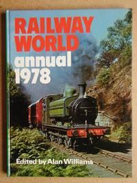 Railway World Annual 1978.