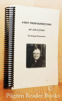 A Boy from Burnstown: My Life's Story.