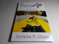 The Fast Life : Life is But a Vapor, How to Survive When Tragedy Surrounds Your Family