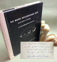 image of NO MORE SECONDHAND GOD AND OTHER WRITINGS. Signed