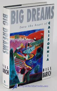 image of Big Dreams: Into the Heart of California