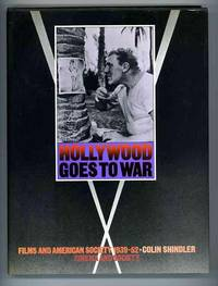 Hollywood Goes to War. Films and American Society 1939-1952