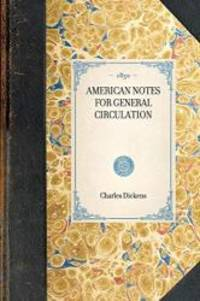 image of American Notes for General Circulation (Travel in America)
