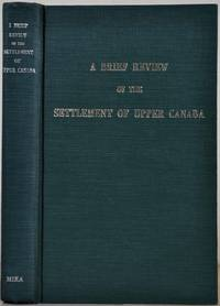 A BRIEF REVIEW OF THE SETTLEMENT OF UPPER CANADA.