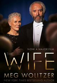 image of The Wife: Discover the critically acclaimed novel behind Glenn Close's Oscar nominated performance