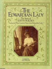 image of The Edwardian Lady The Story of Edith Holden