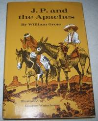 J.P. and the Apaches