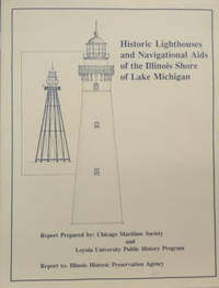 Historic Lighthouses and Navigational Aids of the Illinois Shore of Lake  Michigan by  Theodore J. (editor)  Joanne (editor) ; Karamanski - Paperback - First Printing - 1990 - from Old Saratoga Books and Biblio.com