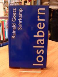 Loslabern - Bericht Herbst 2008,