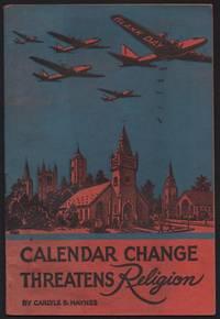 Calendar Change Threatens Religion.