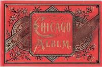 CHICAGO ALBUM:  Charles Frey's Original Souvenir Albums...