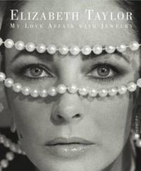 image of Elizabeth Taylor : My Love Affair with Jewelry