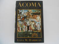 Acoma: A Novel of Conquest (signed)