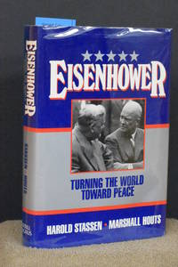 Eisenhower; Turning the World Toward Peace