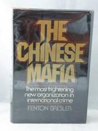 The Chinese Mafia: An Investigation Into International Crime