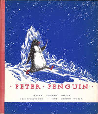 Peter Penguin; [Illustrated by Guy Brown Wiser]