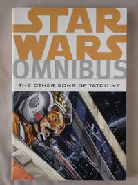 The Other Sons of Tatooine: Star Wars Omnibus