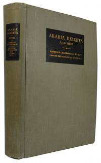 Arabia Deserta: A Topographical Itinerary. [1st ed. dated 1927]