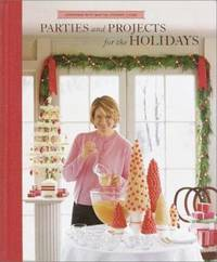 image of Parties And Projects For The Holidays (Christmas With Martha Stewart Living)