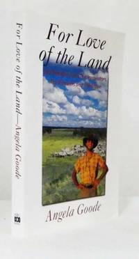image of For Love of the Land: the Achievers and the Innovators, the Pioneers and the Brave [Signed Copy]