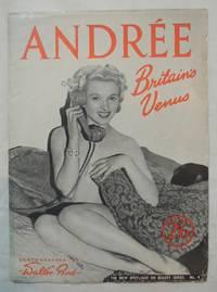 Spotlight on Beauty #4 Andree Britain's Venus; Nude Photography Bird; Camera Studies