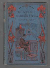 The Mission or Scenes in Africa