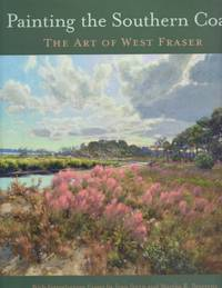 Painting the Southern Coast The Art of West Fraser