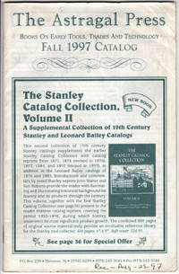 The Astragal Press: Books On Early Tools, Trades and Technology. Fall 1997 Catalog.