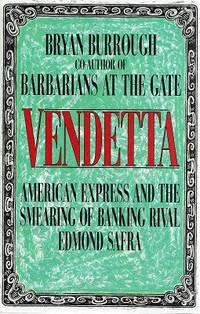 Vendetta. American Express and Smearing of Banking Rival Edmond Safra