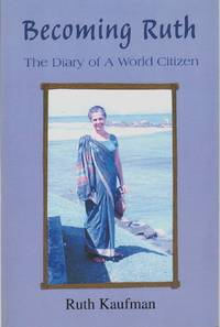 BECOMING RUTH The Diary of a World Citizen